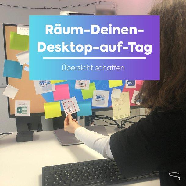 Räum Deinen Desktop auf!